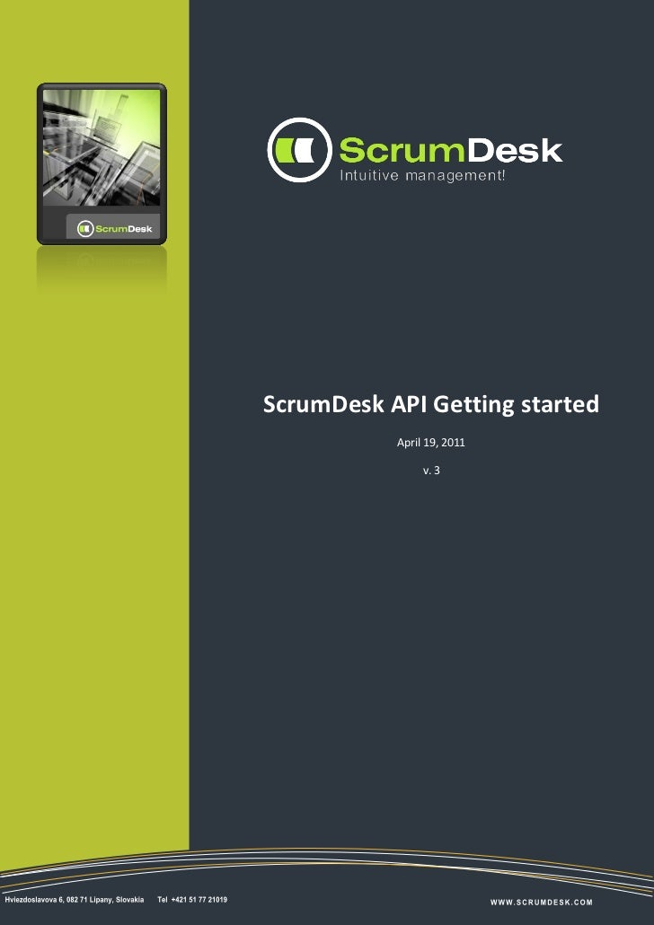 1ScrumDesk API Getting started           April 19, 2011                v. 3