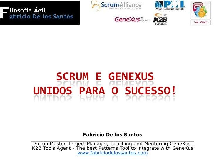 Scrum e GeneXus unidos para o sucesso!