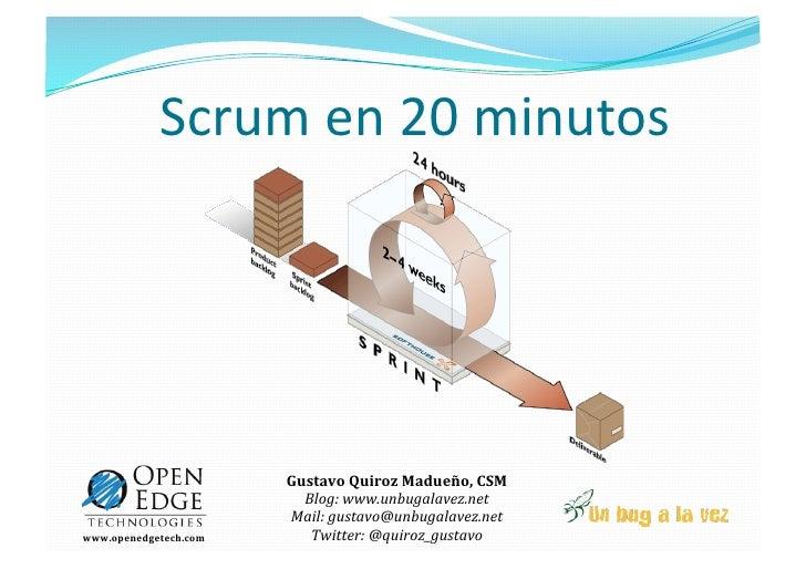 Scrumen20minutos                                                           GustavoQuirozMadueño,CSM               ...