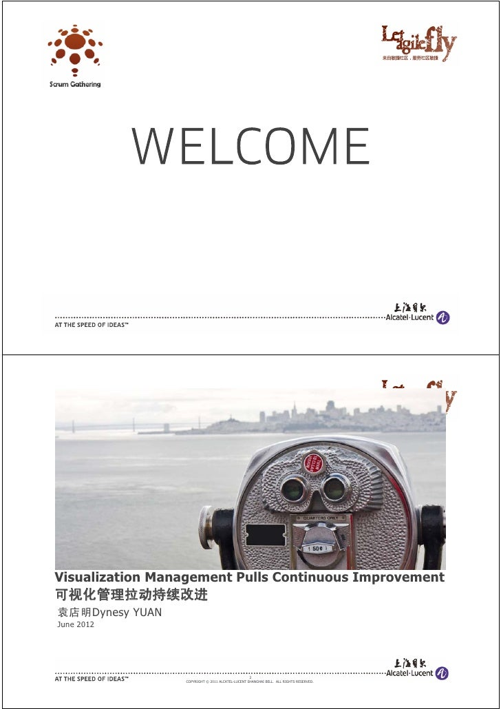1                 COPYRIGHT © 2011 ALCATEL-LUCENT SHANGHAI BELL. ALL RIGHTS RESERVED.Visualization Management Pulls Contin...