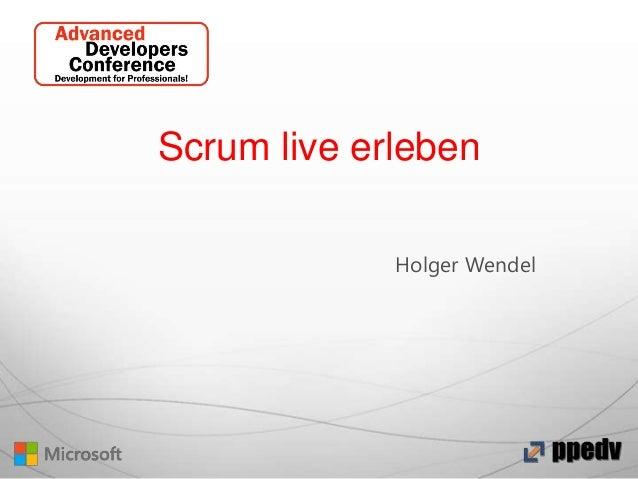 Scrum live erleben Holger Wendel
