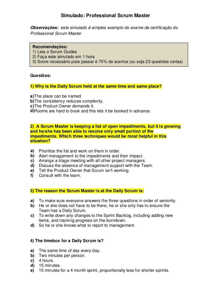 Simulado: Professional Scrum MasterObservações: este simulado é simples exemplo do exame de certificação doProfessional Sc...