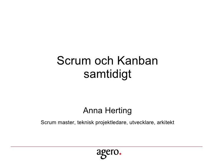 Scrum och Kanban samtidigt - Anna Herting