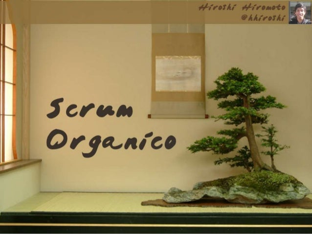 Scrum Orgánico Pecha Kucha at Agile 2013