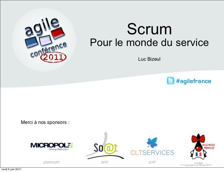 Scrum pour le service agile france 2011   luc bizeul
