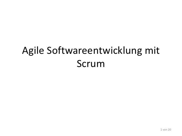 Agile Softwareentwicklung mit Scrum<br />1 von 19<br />http://bambo.it<br />