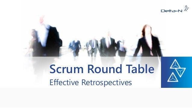 Scrum Round Table Effective Retrospectives