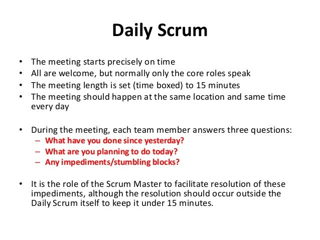 Daily Scrum Meeting Template Daily Scrum• The Meeting