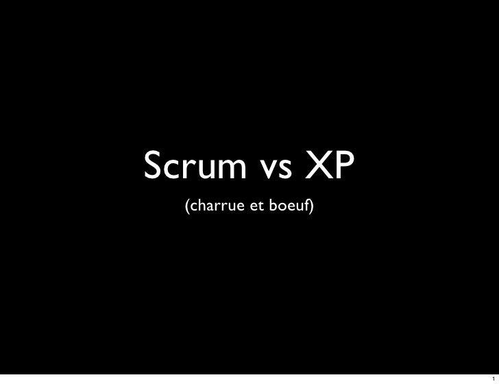 Scrum vs XP