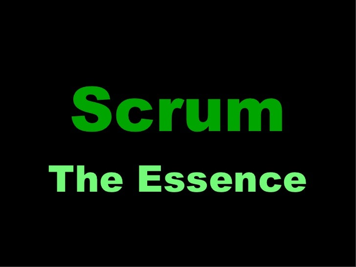 ScrumThe Essence