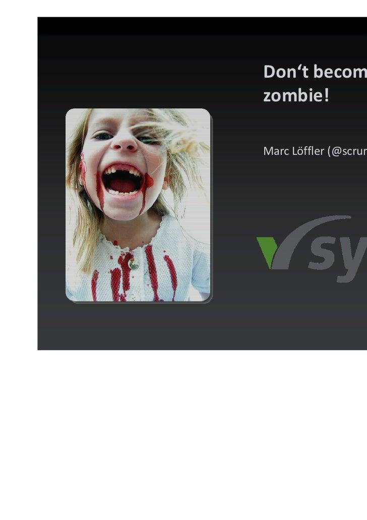 Scrum zombie
