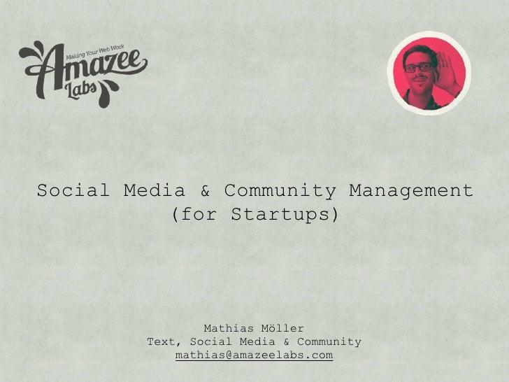 Social Media & Community MGMT (for Startups)