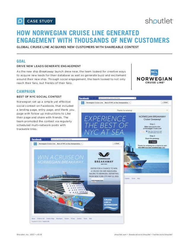 HOW NORWEGIAN CRUISE LINE GENERATED ENGAGEMENT WITH THOUSANDS OF NEW CUSTOMERS GLOBAL CRUISE LINE ACQUIRES NEW CUSTOMERS W...
