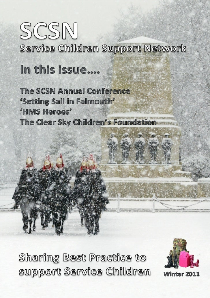 SCSN Support NetworkService ChildrenIn this issue….The SCSN Annual Conference'Setting Sail in Falmouth''HMS Heroes'The Cle...