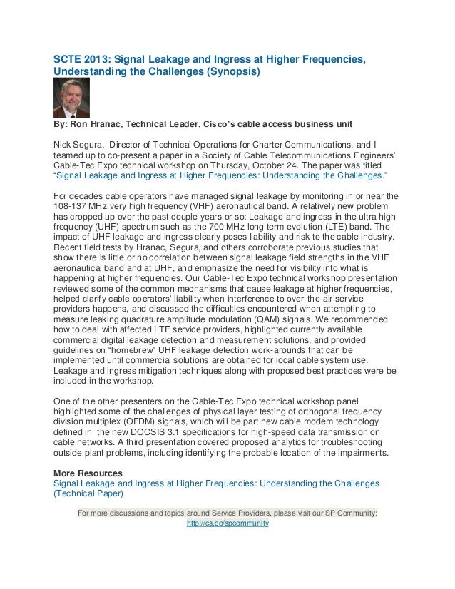 SCTE 2013: Signal Leakage and Ingress at Higher Frequencies, Understanding the Challenges (Synopsis)