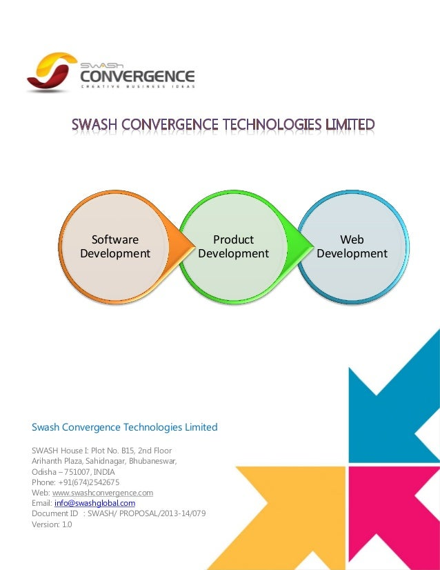 Software Development  Product Development  Swash Convergence Technologies Limited SWASH House I: Plot No. B15, 2nd Floor A...