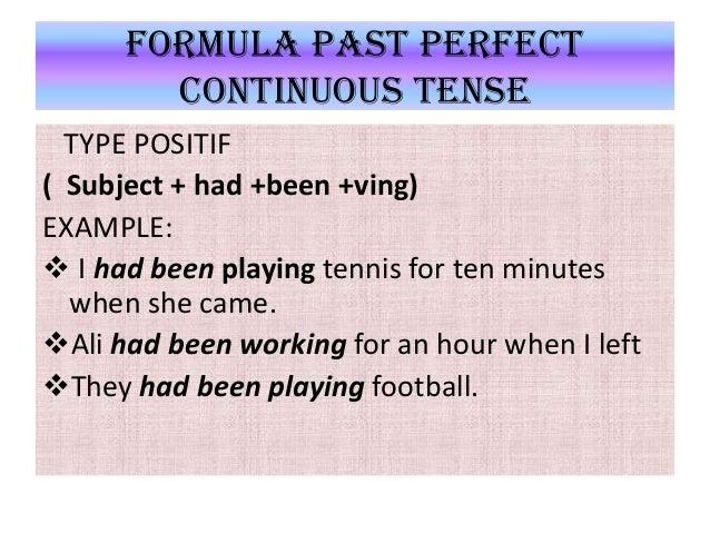 Present Perfect Continuous Tense Formula Perfect Continuous Tense