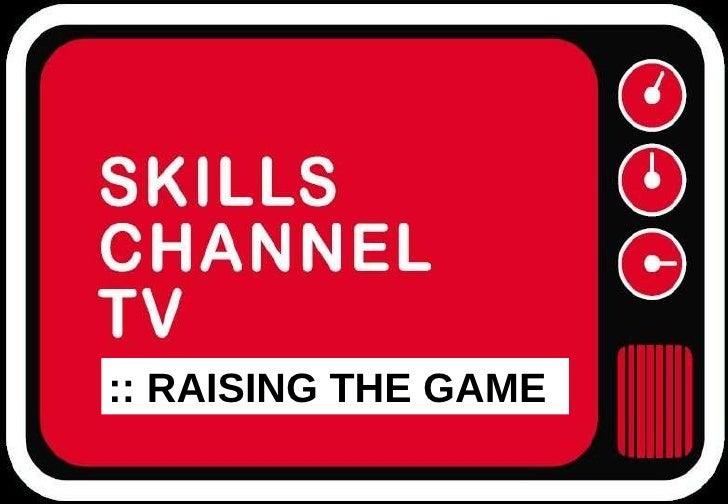 ::  RAISING THE GAME