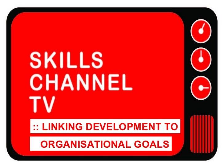 Linking Training to Organisational Goals   Sept 09   V2