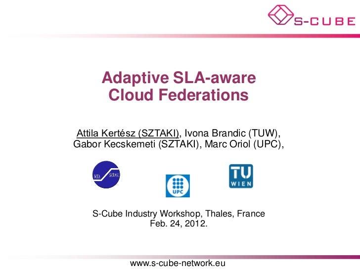 Adaptive SLA-awareCloud Federations