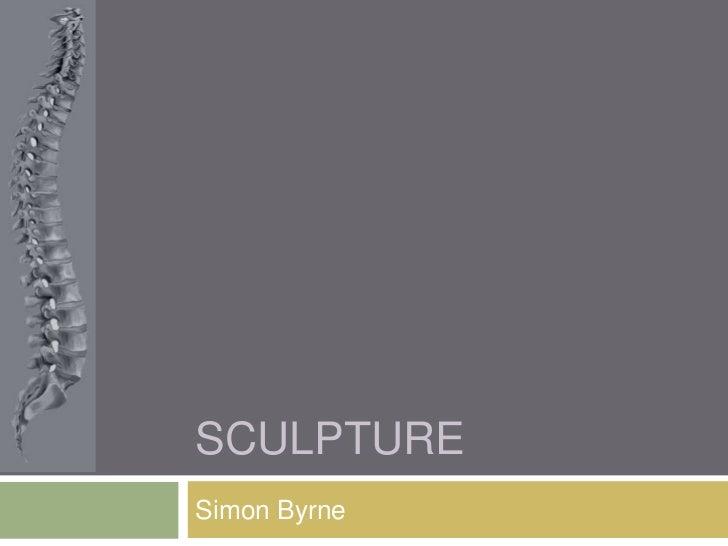 Sculpture Presentation.