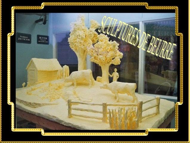 Sculptures de beurre