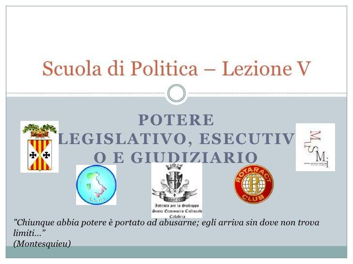 Scuola di politica – lezione v