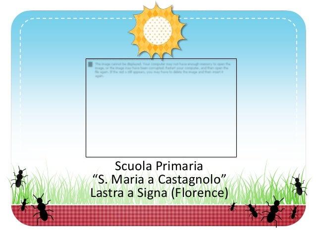 """Scuola Primaria""""S. Maria a Castagnolo""""Lastra a Signa (Florence)"""