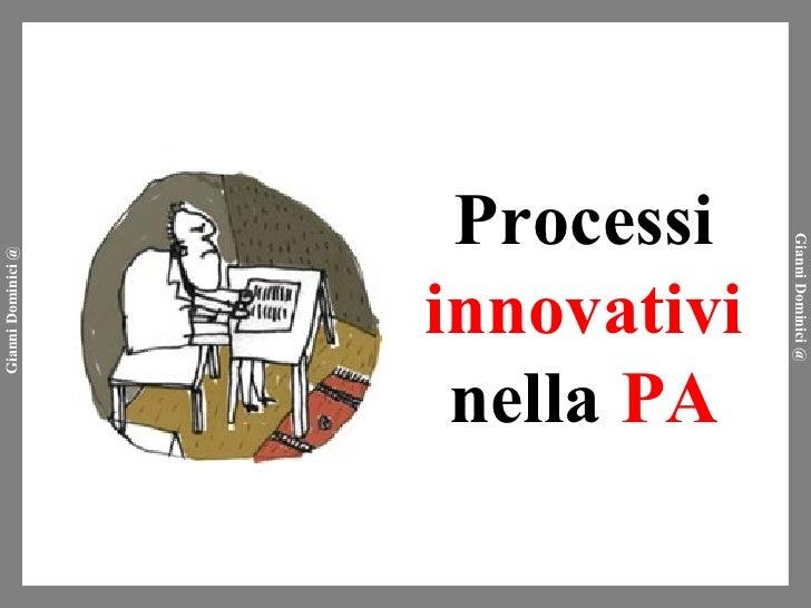 Processi innovativi nella PA
