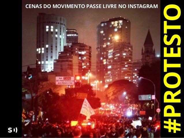 #PROTESTOCENAS DO MOVIMENTO PASSE LIVRE NO INSTAGRAM