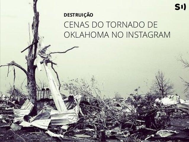 Cenas do tornado de Oklahoma no Instagram