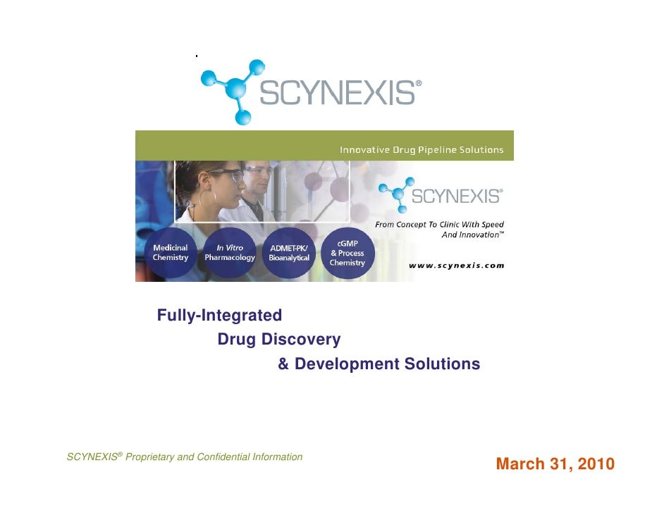 SCYNEXIS Overview 2010: Fully Integrated Drug Discovery CRO Solutions