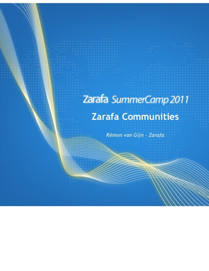 Zarafa Communities   Rémon van Gijn - Zarafa