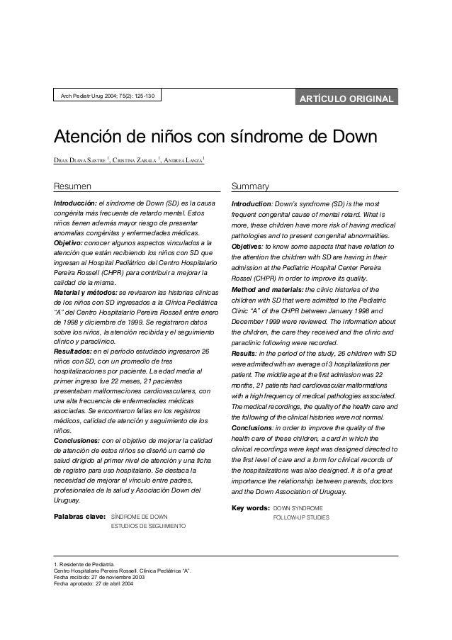 Atención de niños con síndrome de DownDRAS. DIANA SASTRE1, CRISTINA ZABALA1, ANDREA LANZA1ResumenIntroducción: el síndrome...