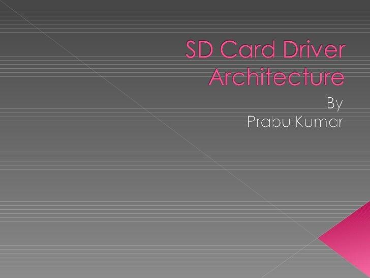Sd Card WCE Driver Architecture