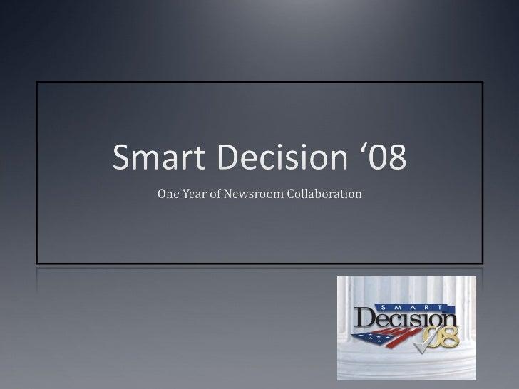 Smart Decision '08 Project