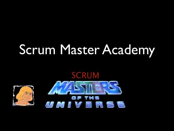 Scrum Master Academy       SCRUM