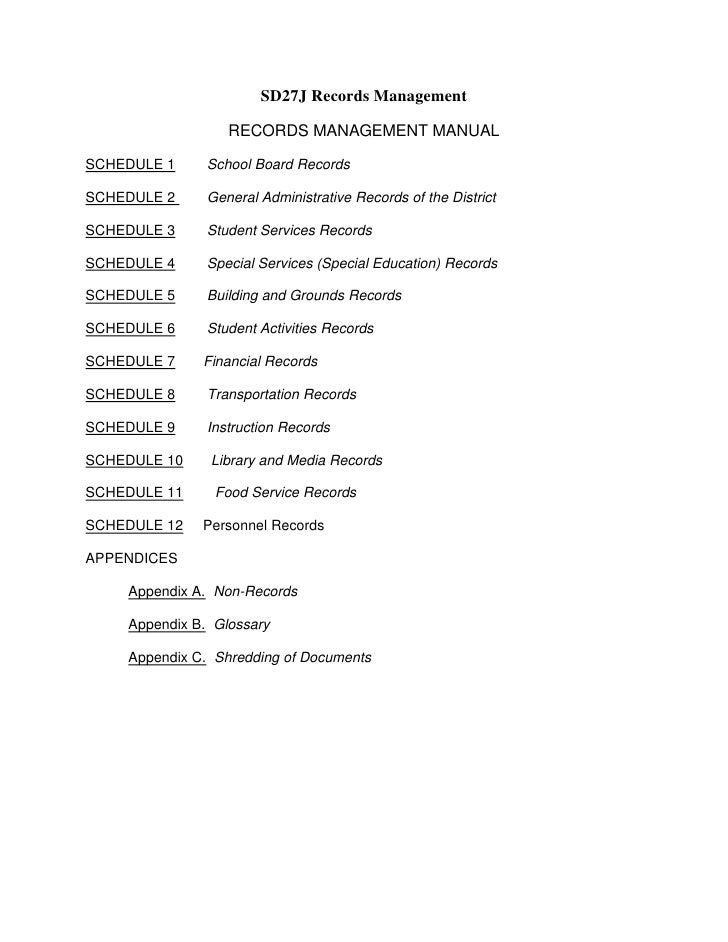 SD27J Records Management<br />RECORDS MANAGEMENT MANUAL<br />SCHEDULE 1        School Board Records SCHEDULE 2        Gene...