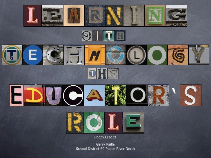 Learning With Technology the Educator's Role revised