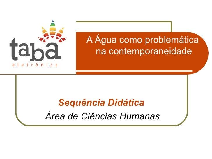 Sd a agua_como_problematica_na_contemporaneidade_ch