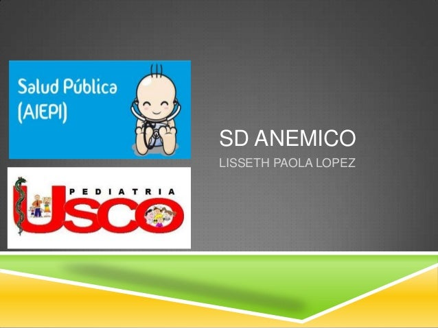 SD ANEMICO LISSETH PAOLA LOPEZ