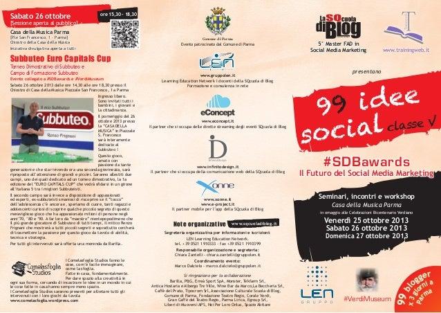 99 idee Social Vol. 5 - #SDBawards #BattleRoyale #VerdiMuseum - 25 Ottobre 2013