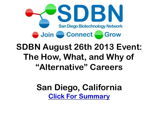 """SDBN August 26th 2013 Event: The How, What, and Why of """"Alternative"""" Careers San Diego, California Click For Summary"""