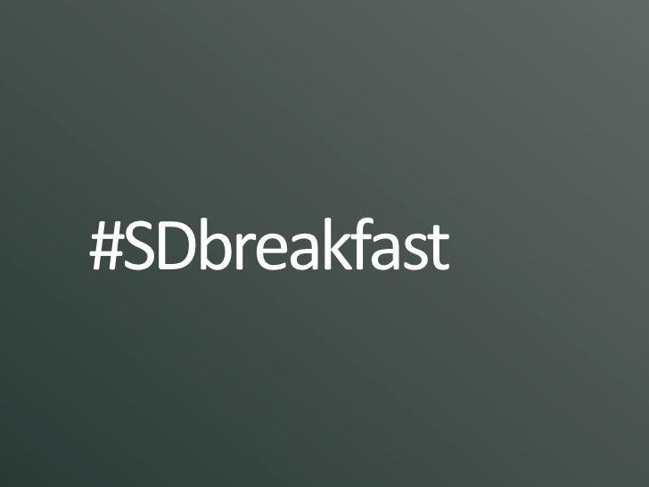 #SDbreakfast