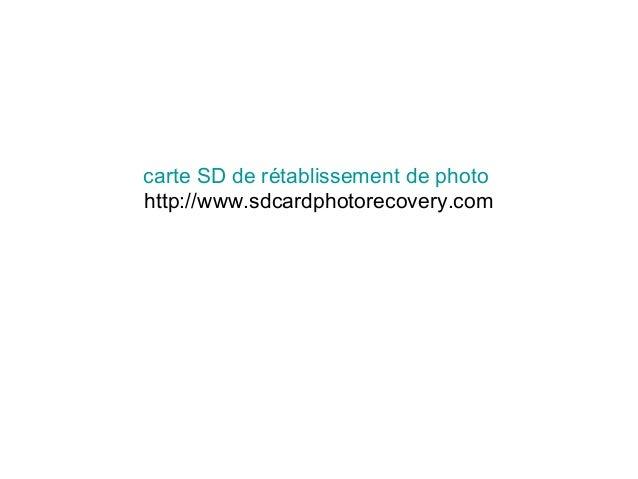 carte SD de rétablissement de photo http://www.sdcardphotorecovery.com