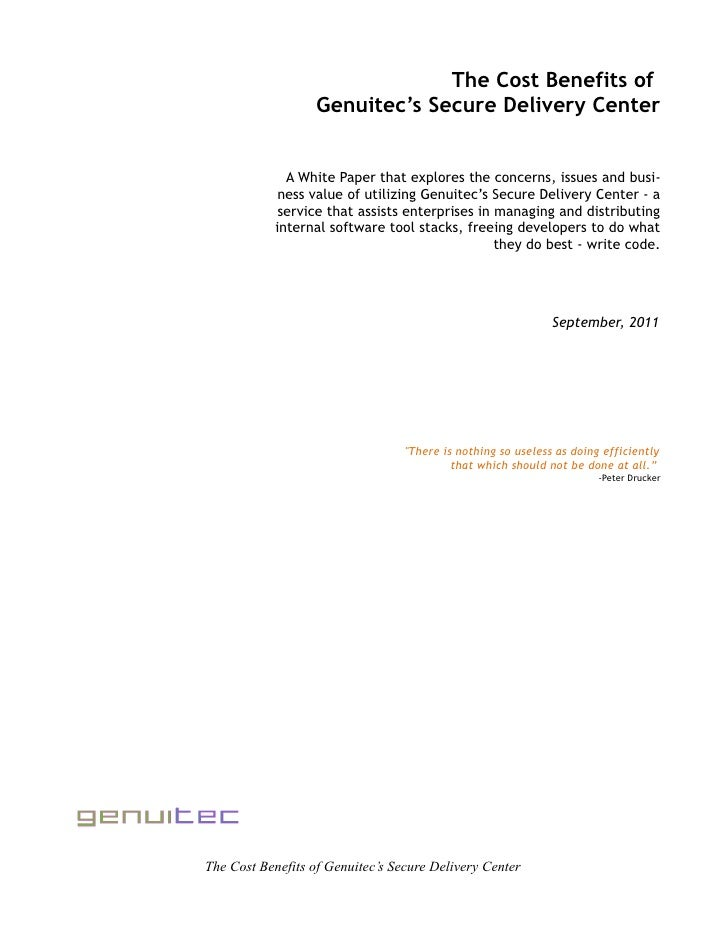 The Cost Benefits of                   Genuitec's Secure Delivery Center              A White Paper that explores the conc...