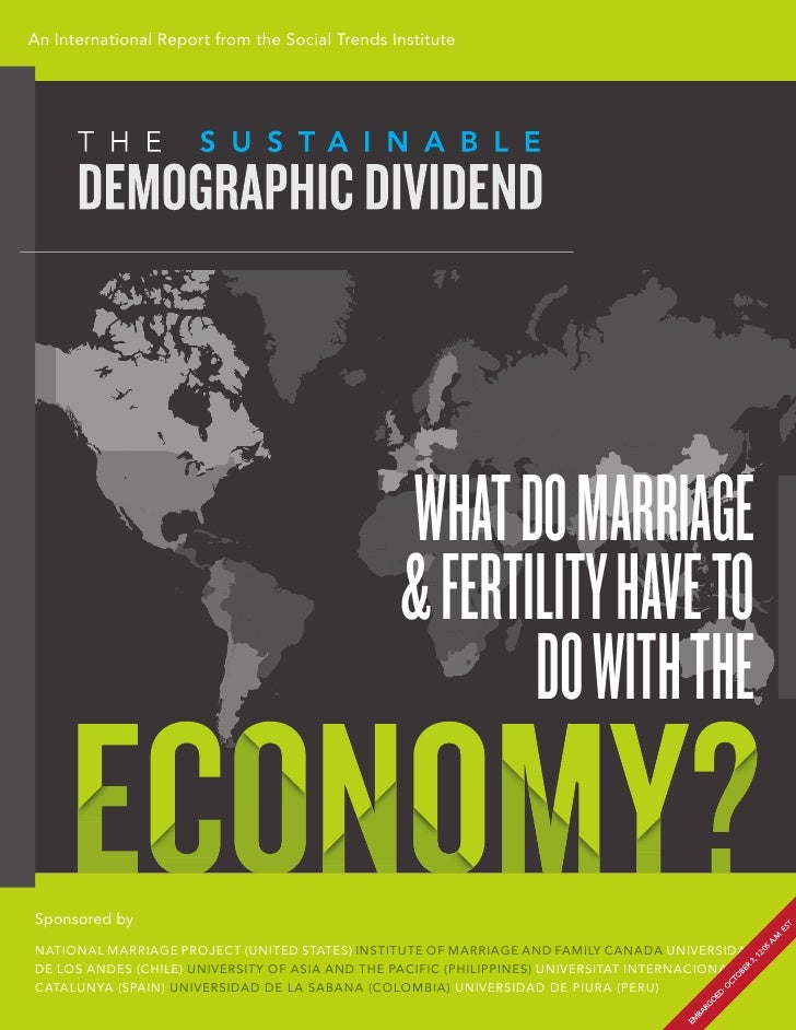 An International Report from the Social Trends Institute                                                 WHAT DO MARRIAGE ...