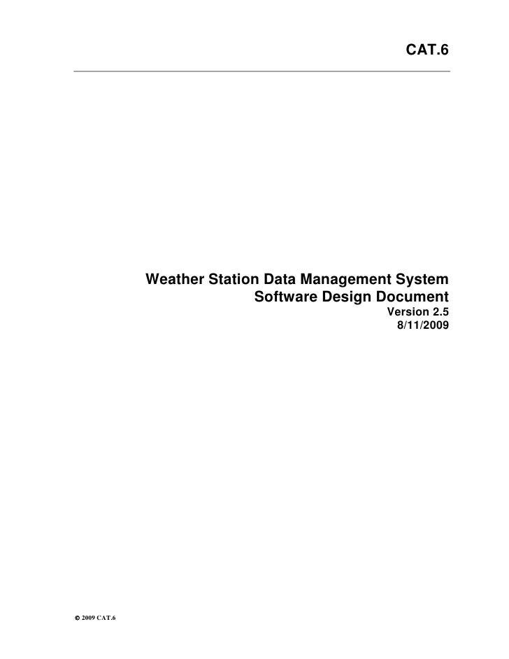 Weather Station Data Management System<br />Software Design Document  <br />Version 2.5<br />4/15/2009<br />Document Contr...