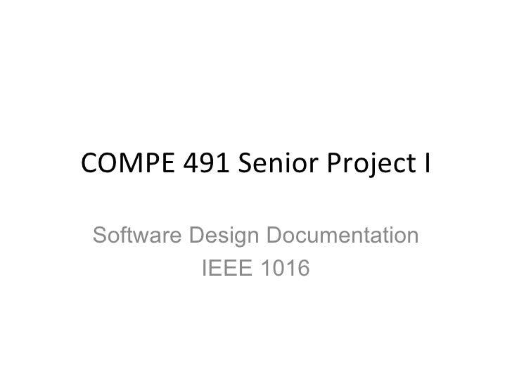 COMPE 491 Senior Project I Software Design Documentation IEEE 1016