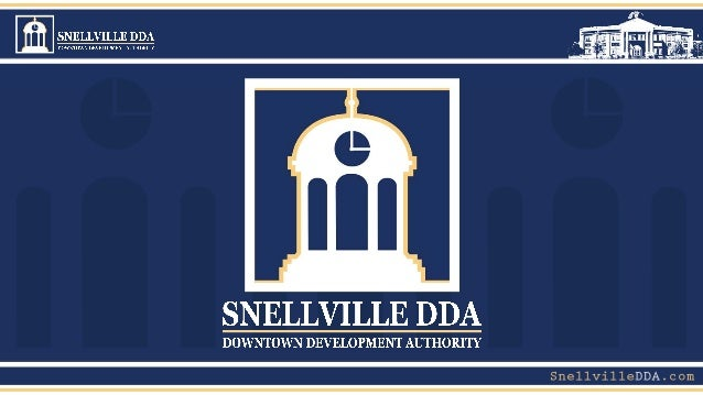 Downtown Development Authority • Independent Authority to  support local municipalities  • Created by Georgia ...